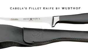 Buy or Bust – Cabela's Fillet Knife by WUSTOF