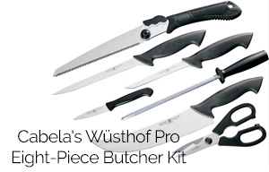 Buy or Bust – Cabela's Wüsthof Pro Eight-Piece Butcher Kit