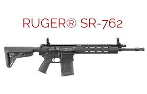 Buy or Bust – Ruger SR-762 Semiautomatic Rifle